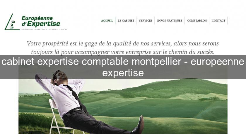 cabinet expertise comptable montpellier - europeenne expertise