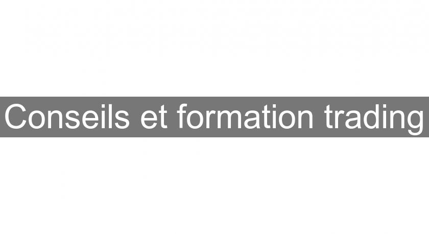 Conseils et formation trading