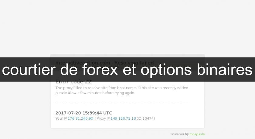 courtier de forex et options binaires