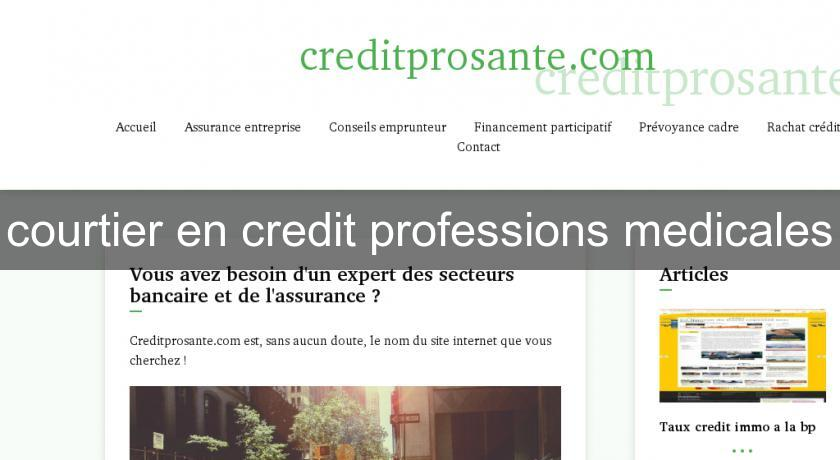 courtier en credit professions medicales
