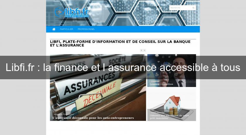 Libfi.fr : la finance et l'assurance accessible à tous