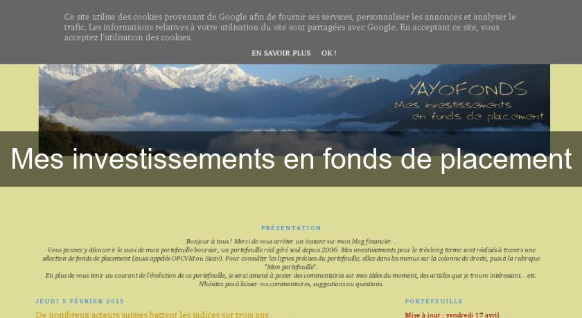 Mes investissements en fonds de placement