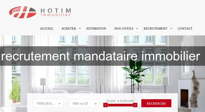 recrutement mandataire immobilier