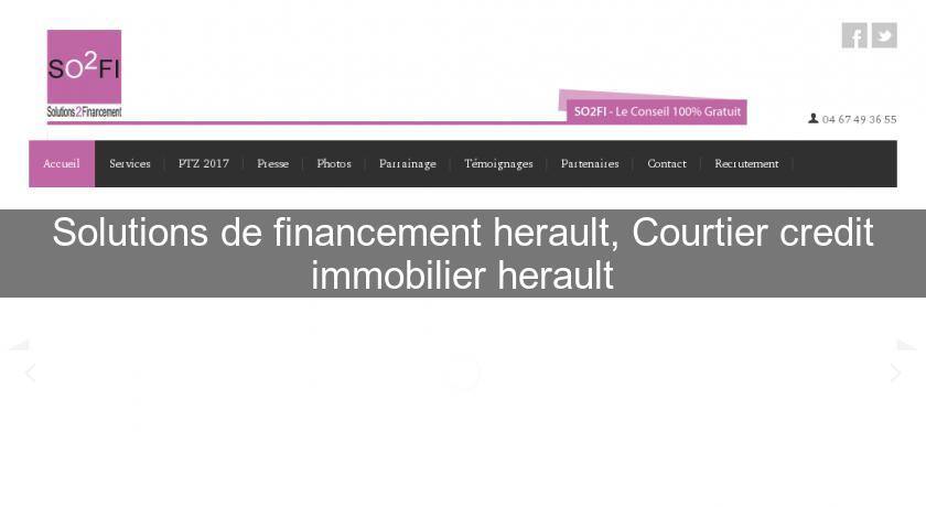 Solutions de financement herault, Courtier credit immobilier herault