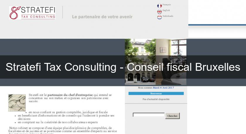 Stratefi Tax Consulting - Conseil fiscal Bruxelles
