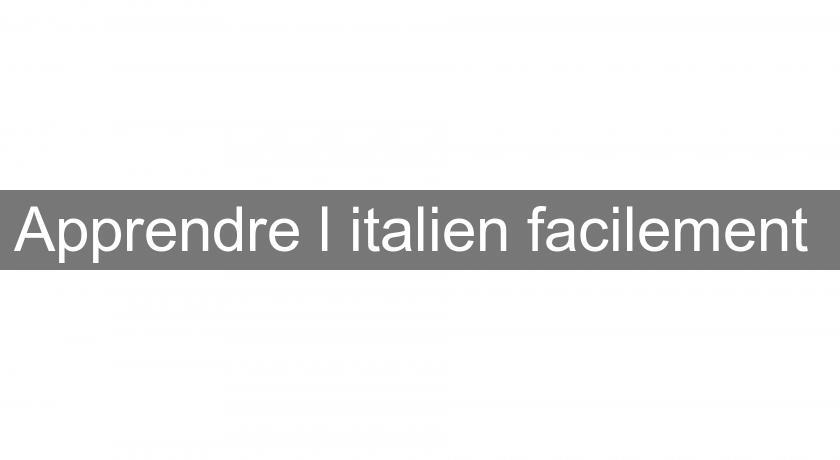 Apprendre l 39 italien facilement cours de langues - Apprendre a cuisiner facilement ...