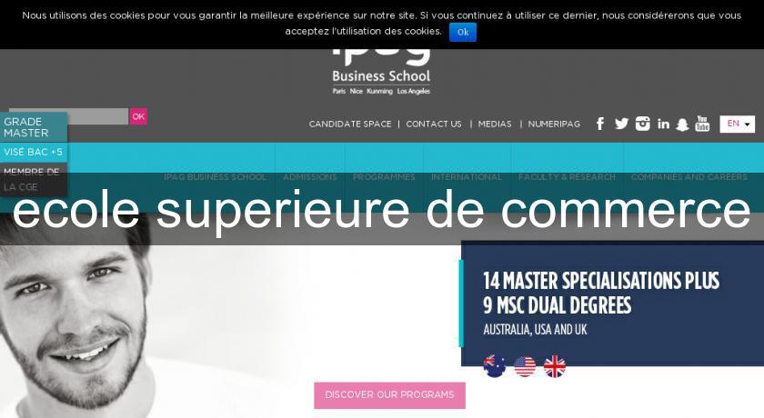 Ecole superieure de commerce universit commerce et conomie for Ecole superieure de cuisine francaise