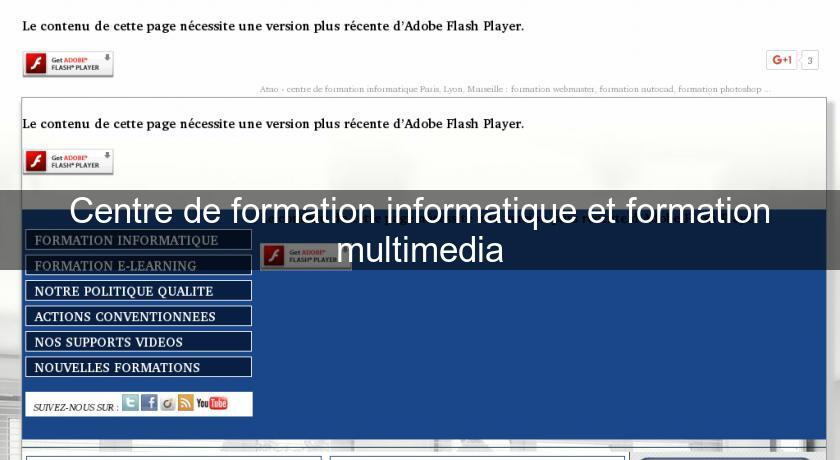 Centre de formation informatique et formation multimedia