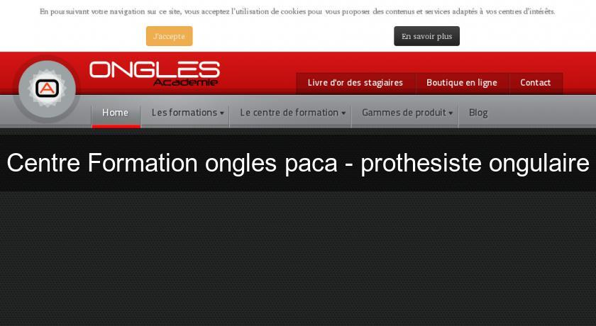 Centre Formation ongles paca - prothesiste ongulaire