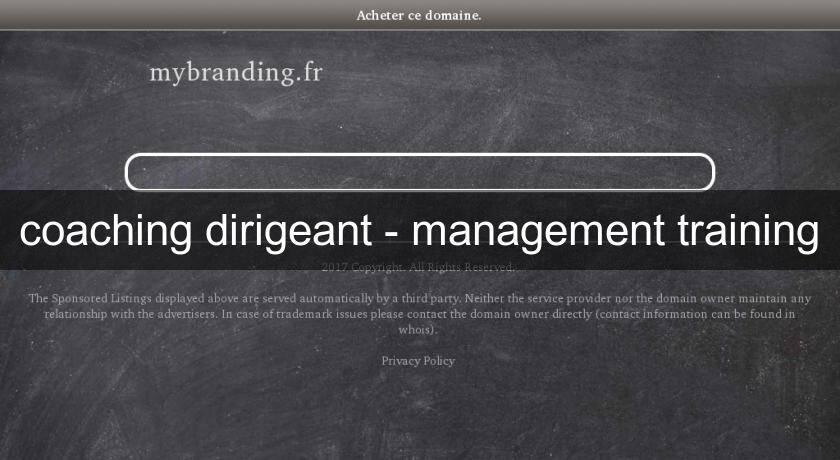 coaching dirigeant - management training