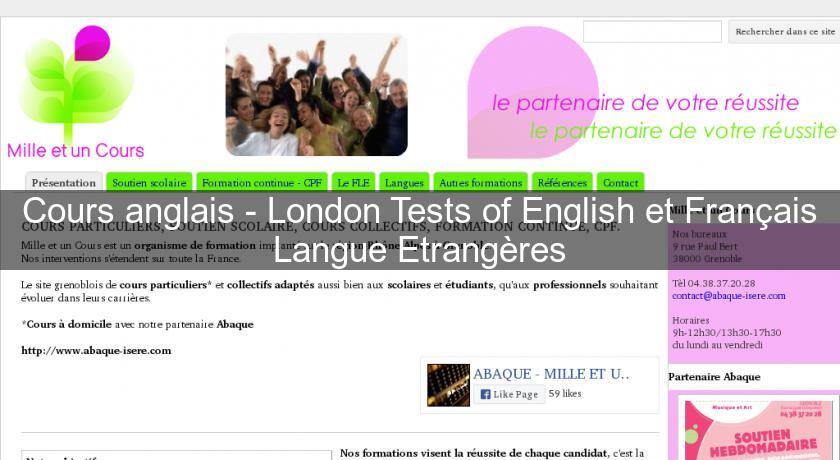Cours anglais - London Tests of English et Français Langue Etrangères