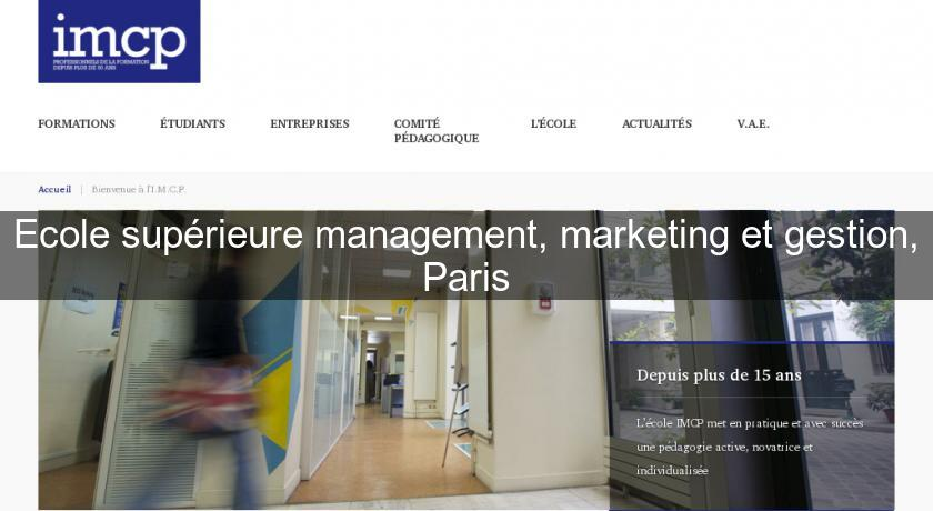 Ecole supérieure management, marketing et gestion, Paris