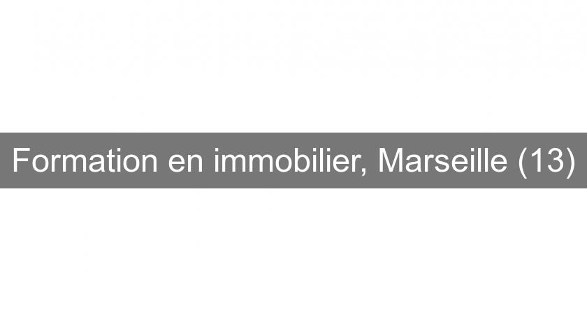Formation en immobilier, Marseille (13)