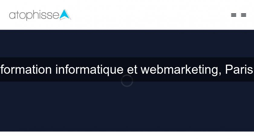 formation informatique et webmarketing, Paris