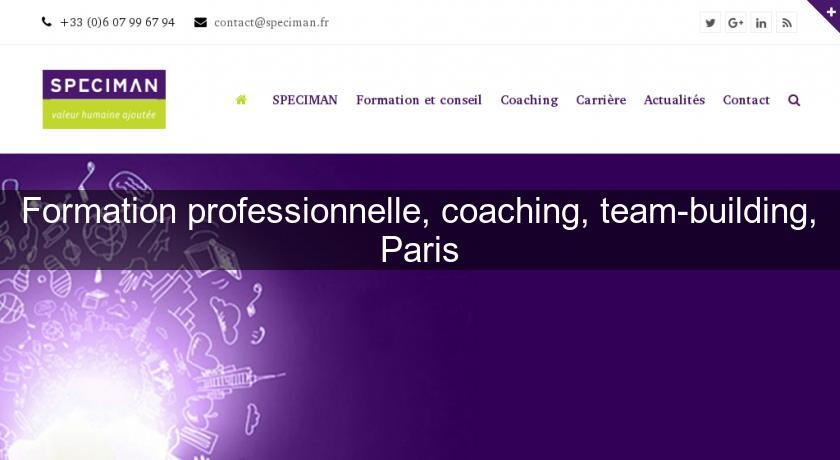 Formation professionnelle, coaching, team-building, Paris