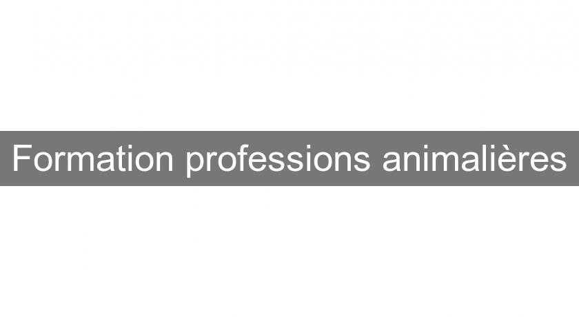 Formation professions animalières