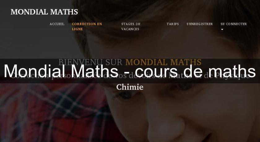 Mondial Maths - cours de maths