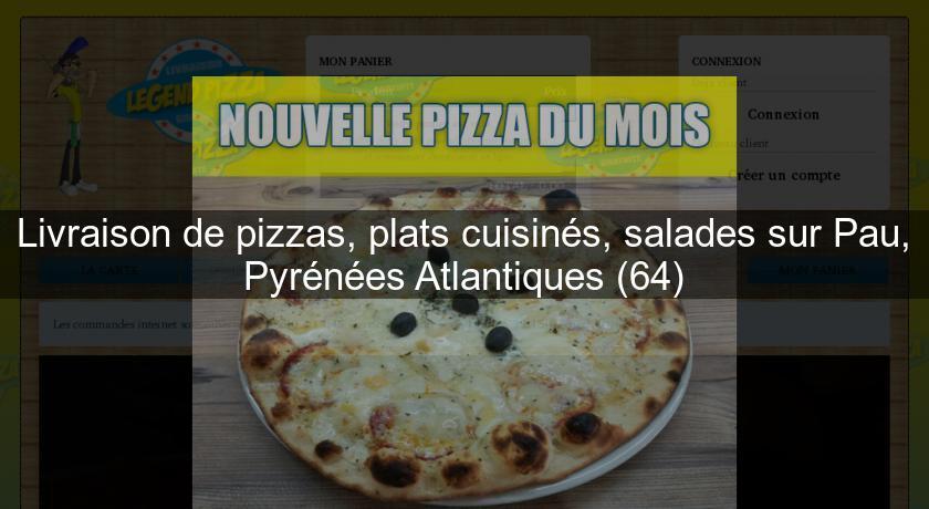 Livraison de pizzas plats cuisin s salades sur pau - Livraison de plats cuisines a domicile ...