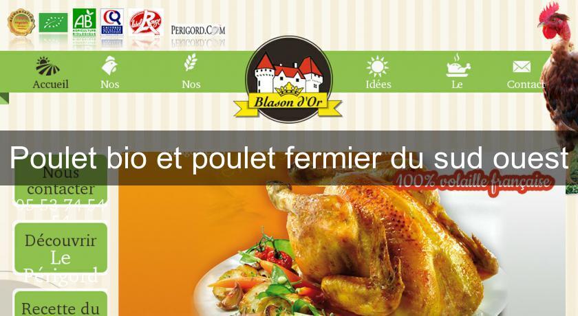 Poulet bio et poulet fermier du sud ouest produits terroir - Cuisine du terroir definition ...