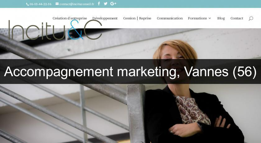 Accompagnement marketing, Vannes (56)