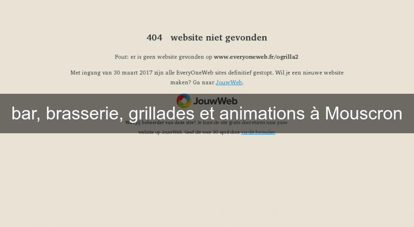 bar, brasserie, grillades et animations à Mouscron