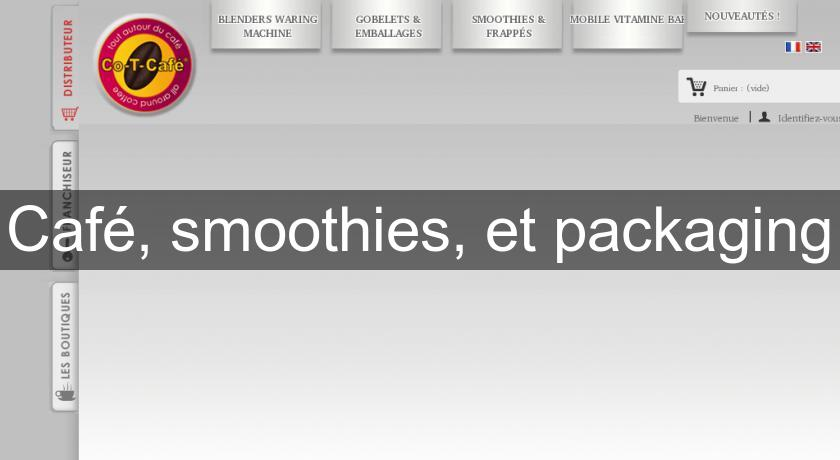 Café, smoothies, et packaging