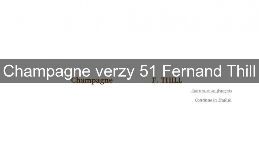 Champagne verzy 51 Fernand Thill
