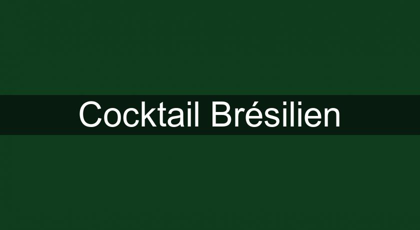 Cocktail Brésilien