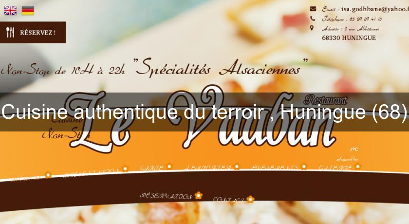 Cuisine authentique du terroir , Huningue (68)