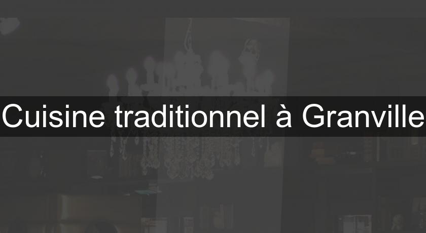 Cuisine traditionnel à Granville