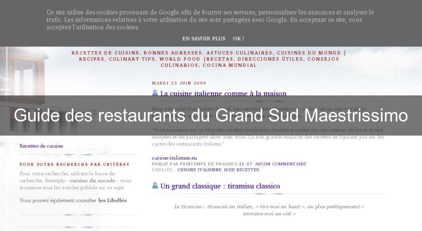 Guide des restaurants du Grand Sud Maestrissimo