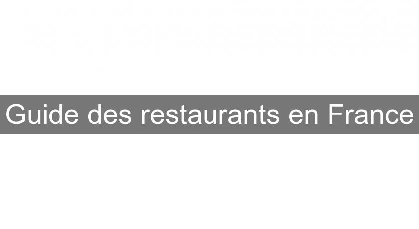 Guide des restaurants en France