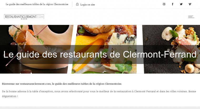 Le guide des restaurants de Clermont-Ferrand