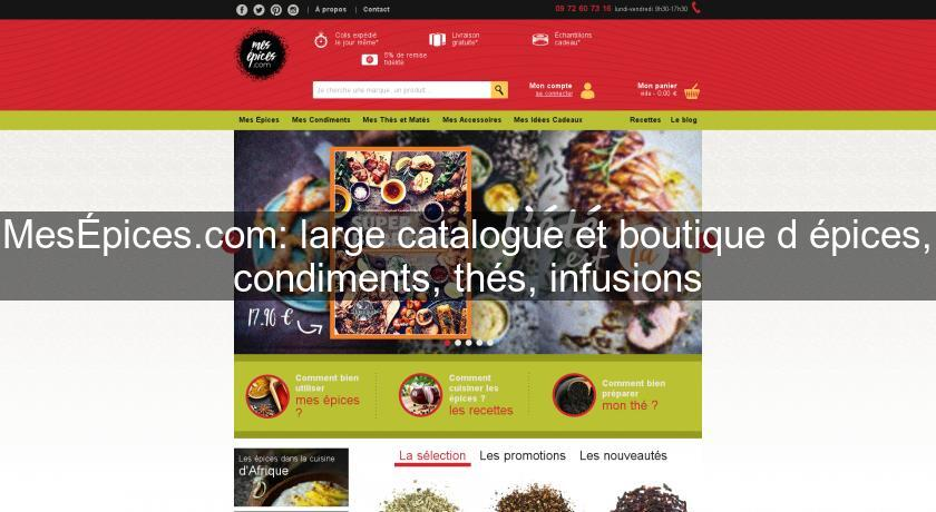 MesÉpices.com: large catalogue et boutique d'épices, condiments, thés, infusions