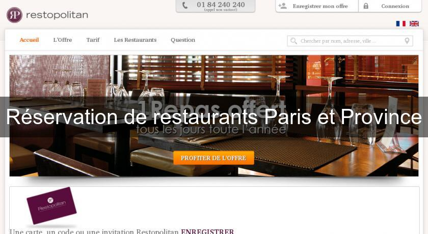 Réservation de restaurants Paris et Province