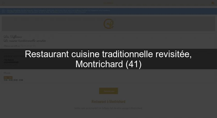 Restaurant cuisine traditionnelle revisitée, Montrichard (41)