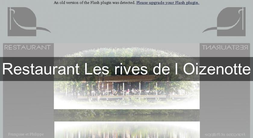 Restaurant Les rives de l'Oizenotte