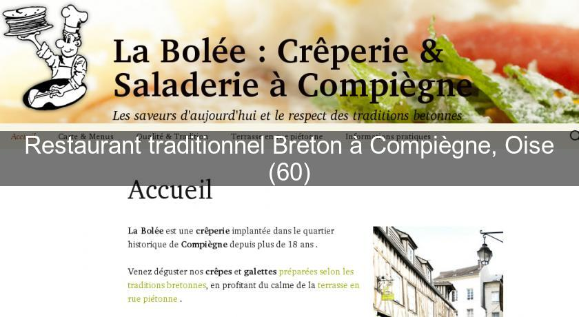 Restaurant traditionnel Breton à Compiègne, Oise (60)