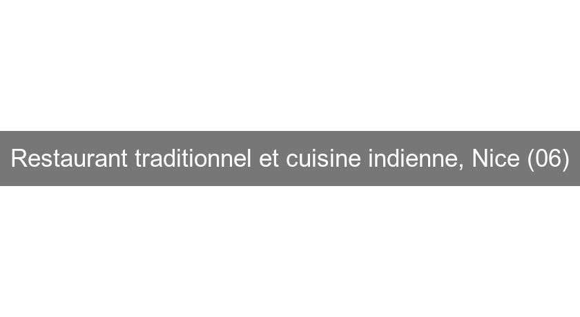 Restaurant traditionnel et cuisine indienne, Nice (06)