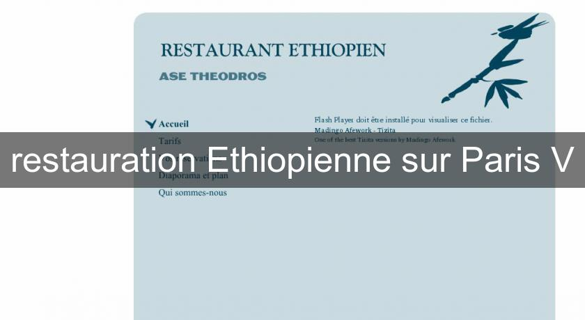restauration Ethiopienne sur Paris V