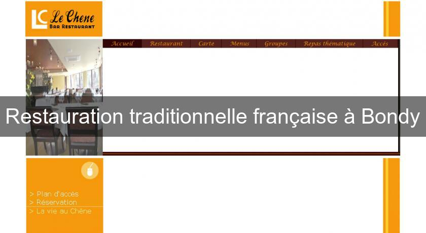 Restauration traditionnelle française à Bondy