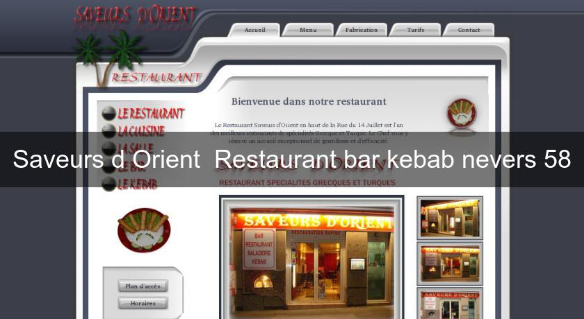 Saveurs d'Orient  Restaurant bar kebab nevers 58