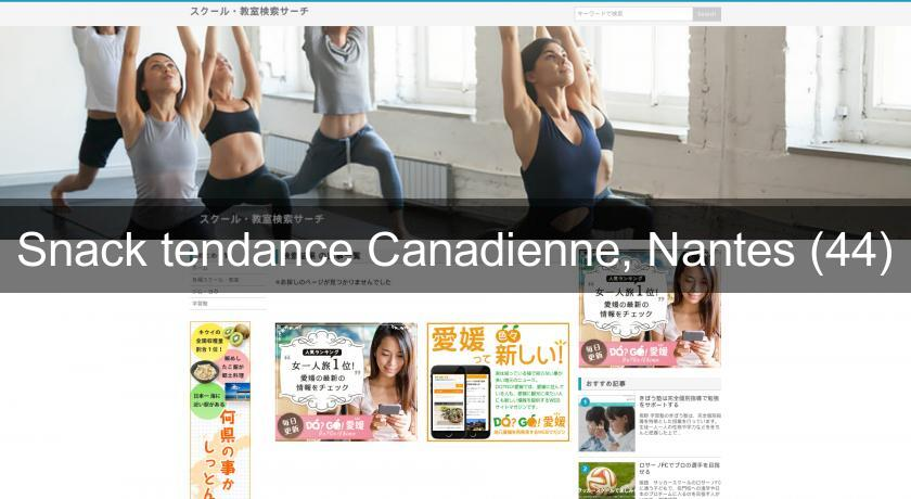 Snack tendance Canadienne, Nantes (44)