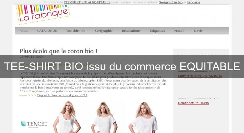 TEE-SHIRT BIO issu du commerce EQUITABLE