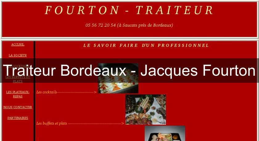Traiteur Bordeaux - Jacques Fourton