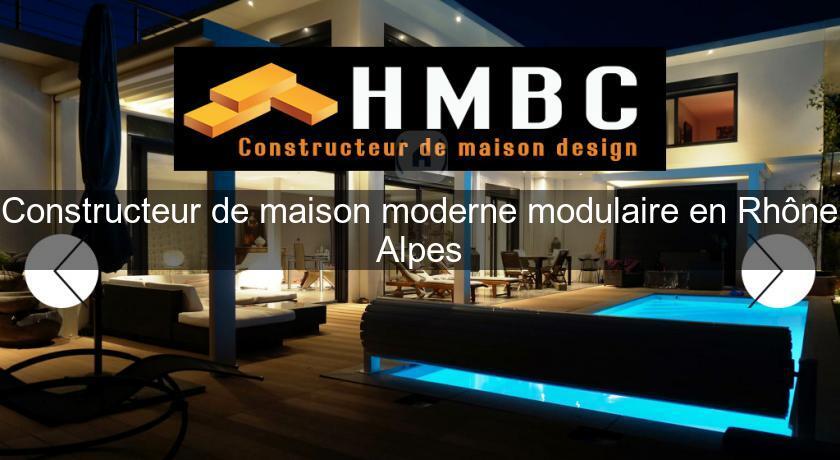 Constructeur de maison moderne modulaire en rh ne alpes for Constructeur de maison contemporaine rhone alpes