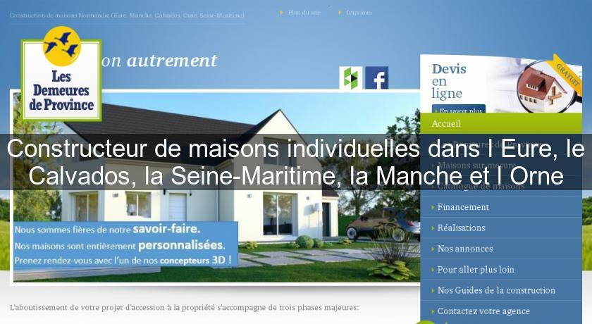 Constructeur de maisons individuelles dans l 39 eure le for Constructeur maison calvados