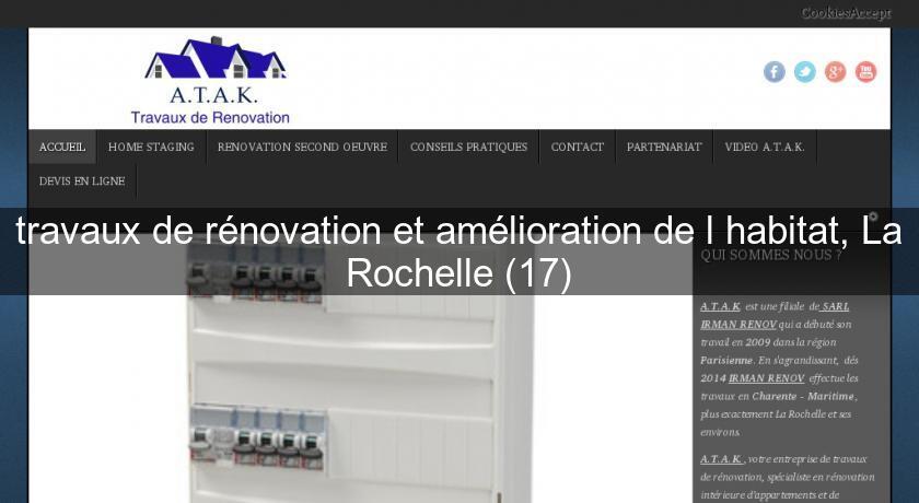 Travaux de r novation et am lioration de l 39 habitat la rochelle 17 travaux renovation - Salon de l habitat la rochelle ...