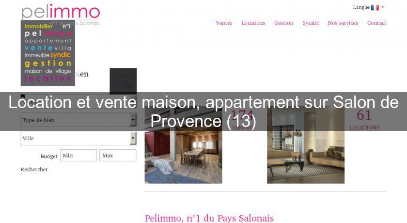 Location et vente maison appartement sur salon de for Location villa salon de provence