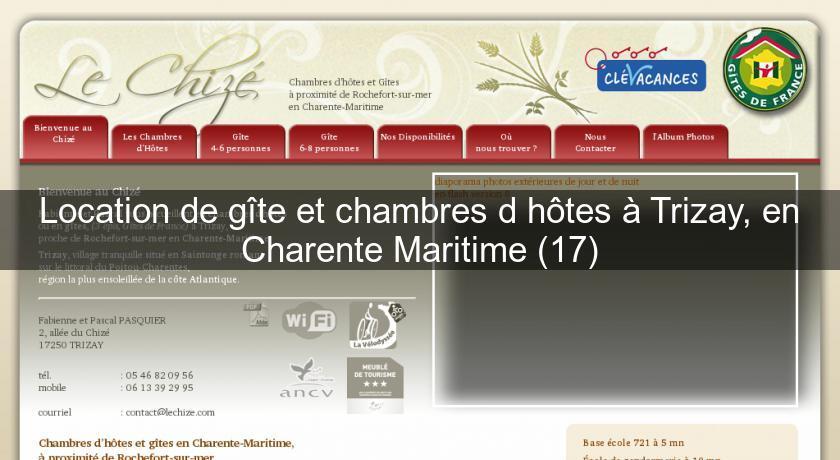 Location de g te et chambres d 39 h tes trizay en charente - Chambre d hote charente maritime bord de mer ...